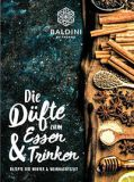Buch Rezepte zur Winter und Weihnachtszeit mit Baldini Bio-Aromen